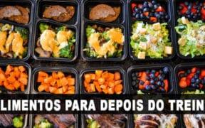alimento refeições e lanches pos treino